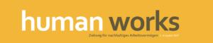 Human Works Zeitung